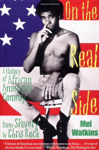 On the Real Side A History of African American Comedy 2nd 1999 edition cover