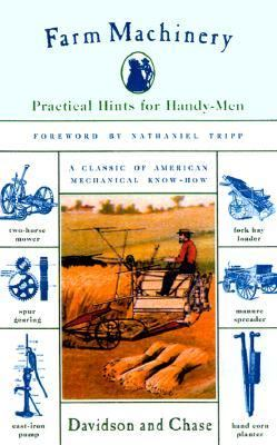 Farm Machinery Practical Hints for Handy-Men  2000 9781558219519 Front Cover