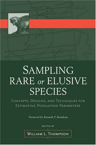 Sampling Rare or Elusive Species Concepts, Designs, and Techniques for Estimating Population Parameters 2nd 2005 edition cover