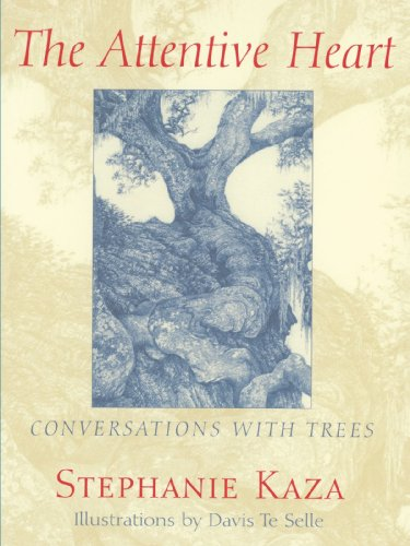Attentive Heart Conversations with Trees N/A edition cover