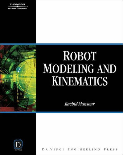 Robot Modeling and Kinematics   2006 9781584508519 Front Cover