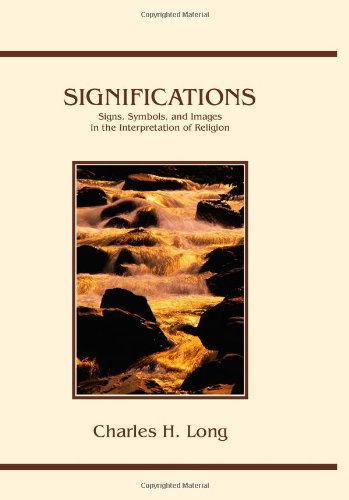 Significations : Signs, Symbols and Images in the Interpretation of Religion  1995 (Revised) edition cover