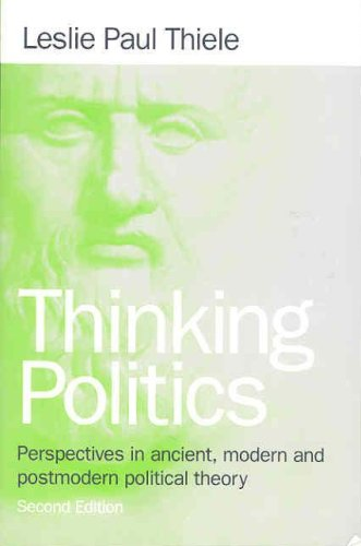 Thinking Politics Perspectives in Ancient, Modern and Postmodern Political Theory 2nd 2001 (Revised) edition cover