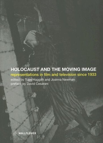 Holocaust and the Moving Image Representations in Film and Television since 1933  2005 edition cover