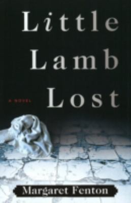 Little Lamb Lost   2009 9781933515519 Front Cover