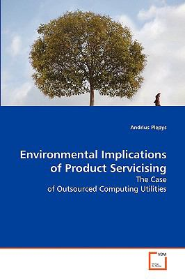 Environmental Implications of Product Servicising:   2008 9783836478519 Front Cover