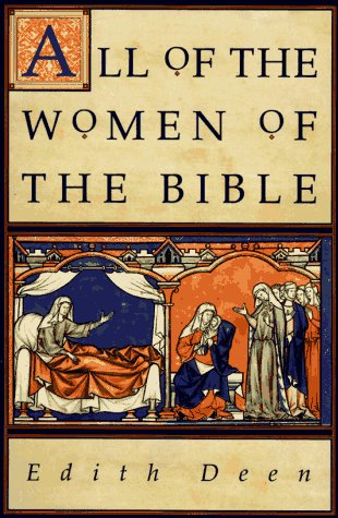 All of the Women of the Bible  N/A 9780060618520 Front Cover