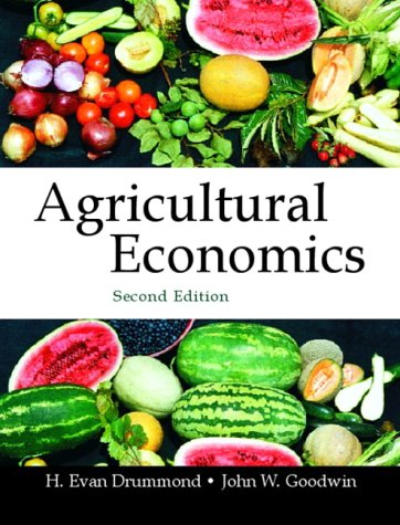 Agricultural Economics  2nd 2004 9780130474520 Front Cover