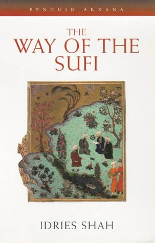 Way of the Sufi   1998 (Reprint) 9780140192520 Front Cover