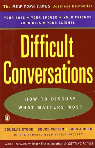 Difficult Conversations How to Discuss What Matters Most  1999 edition cover