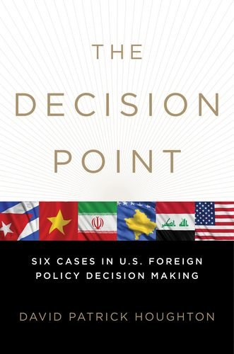 Decision Point Six Cases in U. S. Foreign Policy Decision Making  2012 edition cover