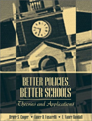 Better Policies, Better Schools Theories and Applications  2004 edition cover