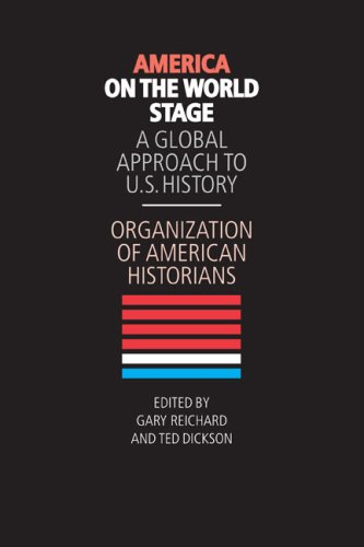 America on the World Stage A Global Approach to U. S. History  2008 edition cover