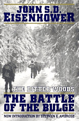 Bitter Woods The Battle of the Bulge Reprint  9780306806520 Front Cover