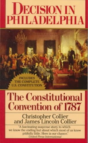 Decision in Philadelphia : The Constitutional Convention Of 1787 N/A edition cover