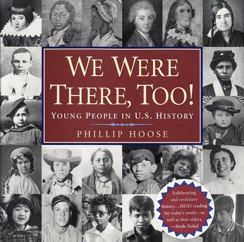 We Were There, Too! Young People in U. S. History  2001 edition cover