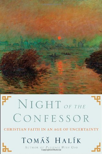 Night of the Confessor Christian Faith in an Age of Uncertainty  2012 edition cover