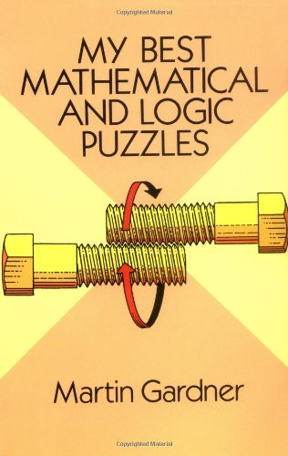 My Best Mathematical and Logic Puzzles   1994 edition cover