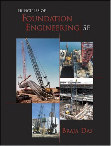 Principles of Foundation Engineering  5th 2004 edition cover
