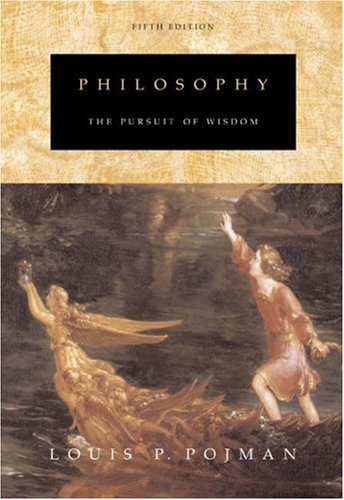 Philosophy The Pursuit of Wisdom 4th 2004 9780534605520 Front Cover