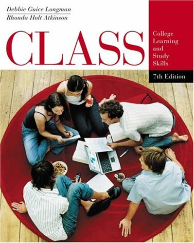 Class College Learning and Study Skills 7th 2005 (Revised) 9780534621520 Front Cover