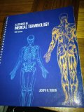 COURSE IN MEDICAL TERMINOLOGY 3rd 2004 9780536739520 Front Cover