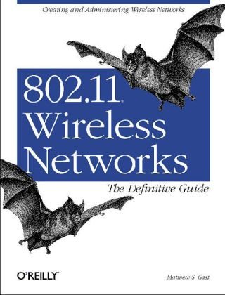 802.11 Wireless Networks  2nd 2005 edition cover