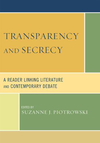 Transparency and Secrecy A Reader Linking Literature and Contemporary Debate  2010 9780739127520 Front Cover