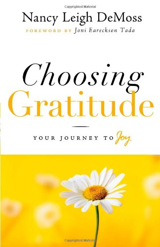 Choosing Gratitude Your Journey to Joy  2009 edition cover