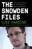 Snowden Files The Inside Story of the World's Most Wanted Man  2014 edition cover