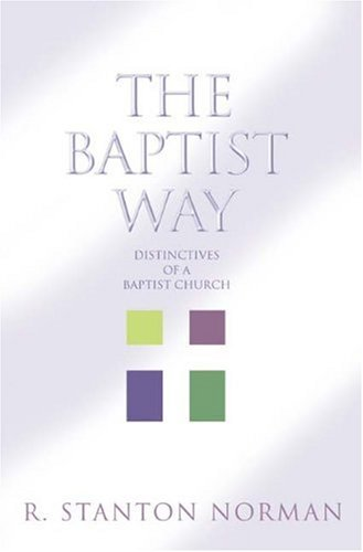 Baptist Way Distinctives of a Baptist Church  2005 edition cover