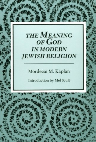 Meaning of God in Modern Jewish Religion  Reprint  edition cover