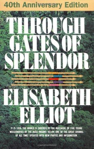 Through Gates of Splendor  25th 1986 (Revised) edition cover