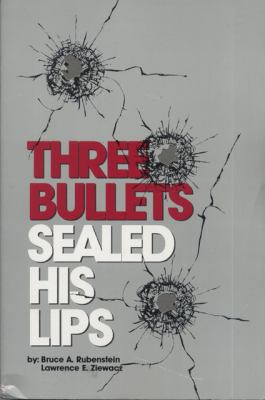 Three Bullets Sealed His Lips  N/A edition cover