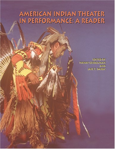 American Indian Theater in Performance : A Reader  2000 edition cover