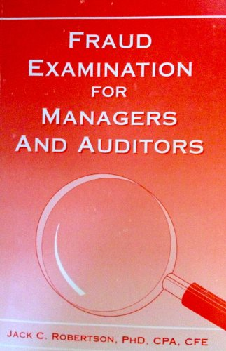 Fraud Examination for Managers and Auditors 4th 2002 (Revised) 9780965678520 Front Cover