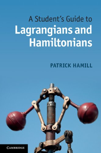 Student's Guide to Lagrangians and Hamiltonians   2013 edition cover