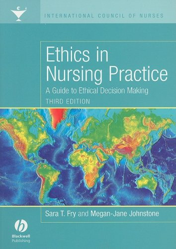 Ethics in Nursing Practice A Guide to Ethical Decision Making 3rd 2008 (Revised) edition cover