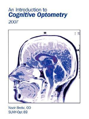 Introduction to Cognitive Optometry 2007 N/A edition cover