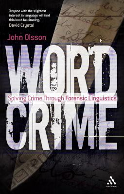 Wordcrime Solving Crime Through Forensic Linguistics  2012 edition cover