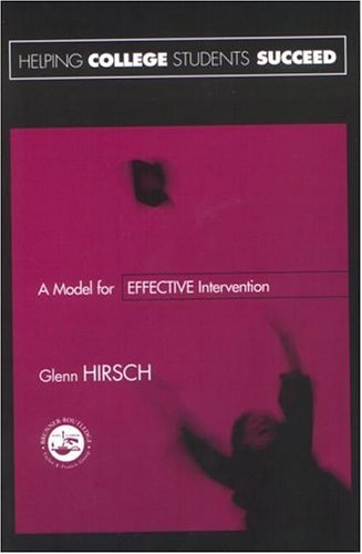 Helping College Students Succeed A Model for Effective Intervention  2001 9781560328520 Front Cover