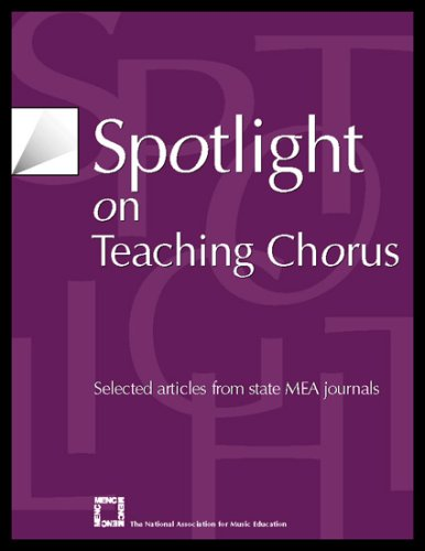 Spotlight on Teaching Chorus Selected Articles from State MEA Journals  2002 edition cover