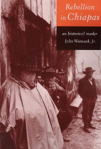 Rebellion in Chiapas An Historical Reader  1999 edition cover
