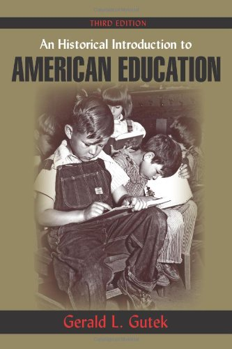 Historical Introduction to American Education  3rd 2013 edition cover