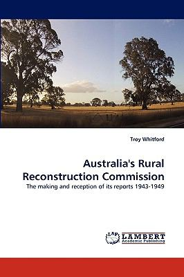 Australia's Rural Reconstruction Commission N/A 9783838364520 Front Cover