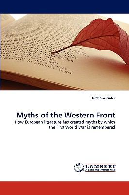 Myths of the Western Front  N/A 9783838380520 Front Cover