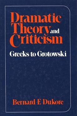 Dramatic Theory and Criticism 1st 1974 edition cover