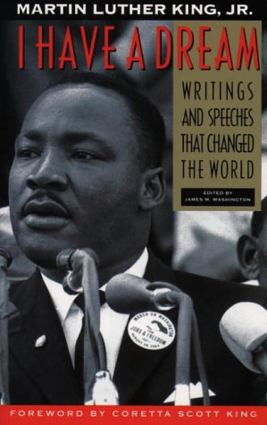 I Have a Dream Writings and Speeches That Changed the World 75th 1992 (Anniversary) 9780062505521 Front Cover