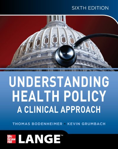 Understanding Health Policy A Clinical Approach 6th 2012 9780071770521 Front Cover