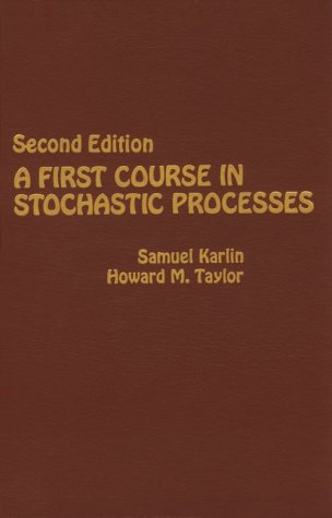First Course in Stochastic Processes  2nd 1975 (Revised) edition cover